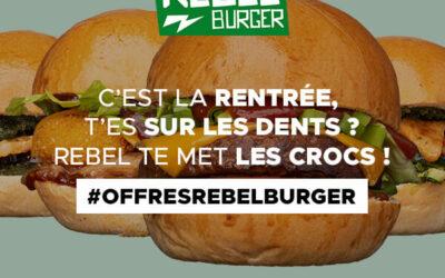#REBELBURGERDAYS Offres de Rentrée